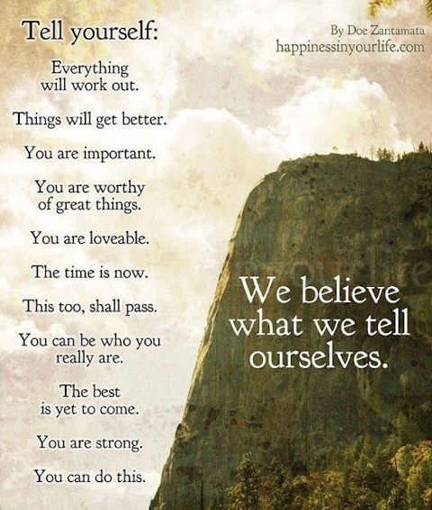 We believe what we tell ourselves Image