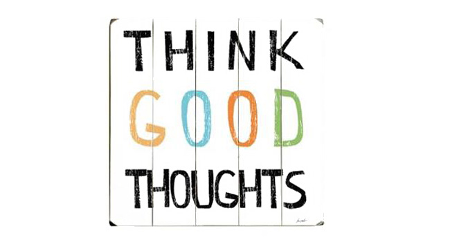 Think more good thoughts each day Image