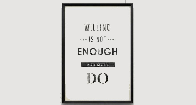 Willing is not enough Image