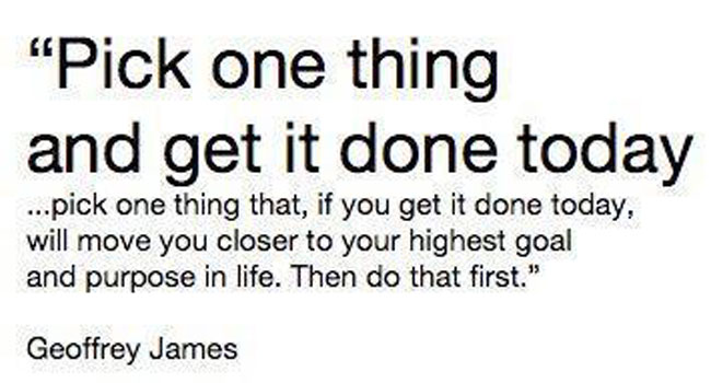 Pick one thing and get it done today Image