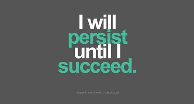 I will persist until I succeed Image
