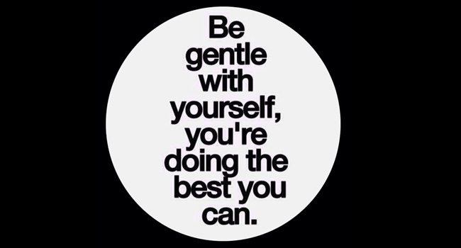 Be gentle with yourself… Image