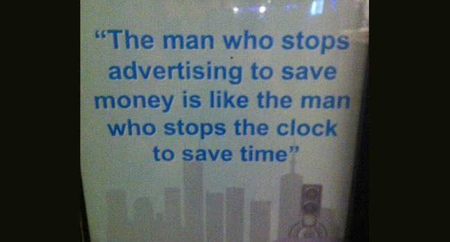 The man who stops advertising to save money… Image