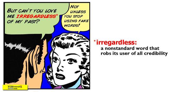 Irregardless Image