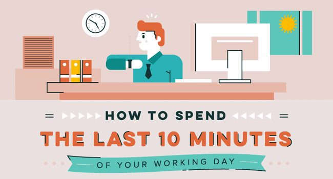 How to Spend the Last 10 Minutes of Your Work Day Image