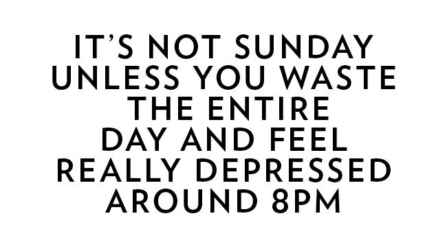 It's not Sunday unless… Image